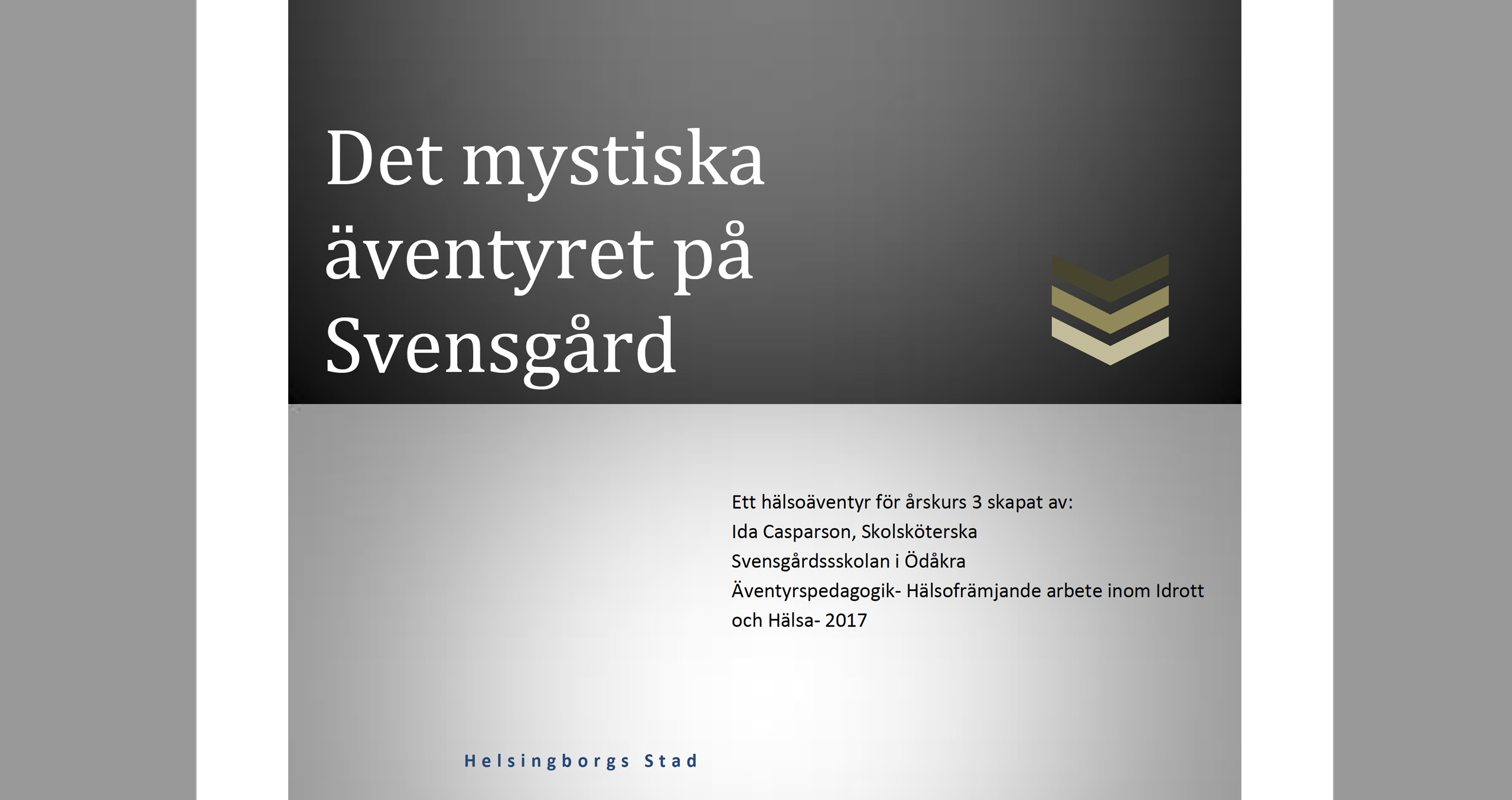 Sveriges piggaste klassrum - Svensgårdsskolan3, Helsingborg